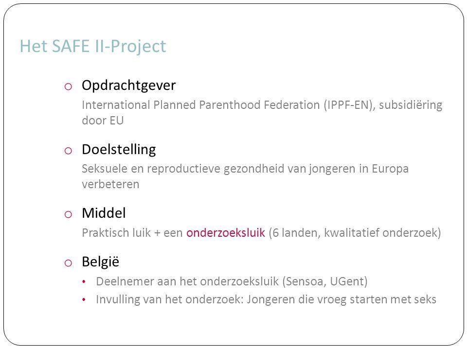 Het SAFE II-Project Opdrachtgever Doelstelling Middel België