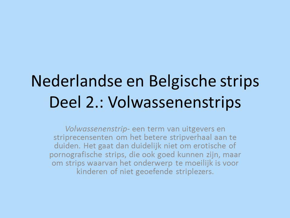 Nederlandse en Belgische strips Deel 2.: Volwassenenstrips