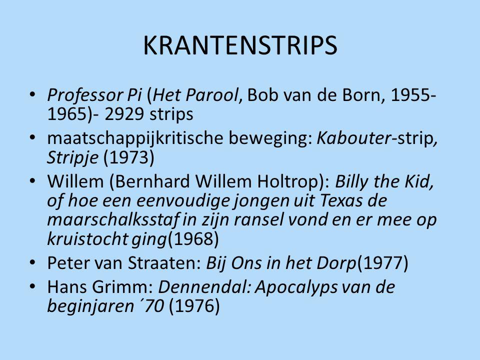 KRANTENSTRIPS Professor Pi (Het Parool, Bob van de Born, 1955-1965)- 2929 strips. maatschappijkritische beweging: Kabouter-strip, Stripje (1973)