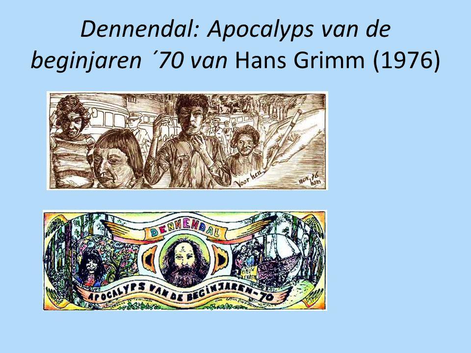 Dennendal: Apocalyps van de beginjaren ´70 van Hans Grimm (1976)