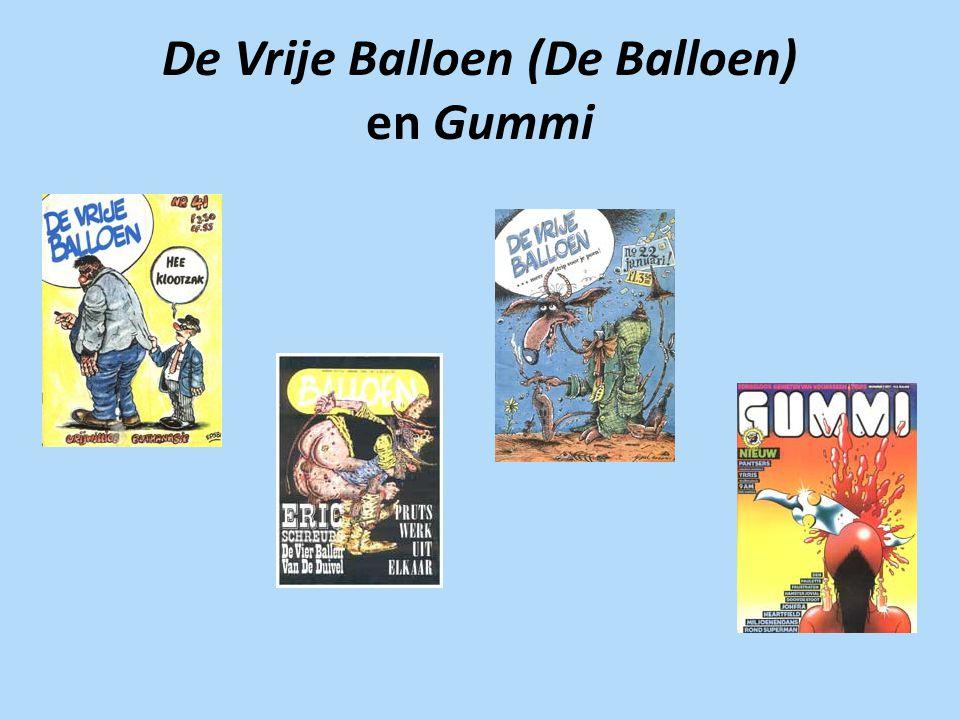 De Vrije Balloen (De Balloen) en Gummi