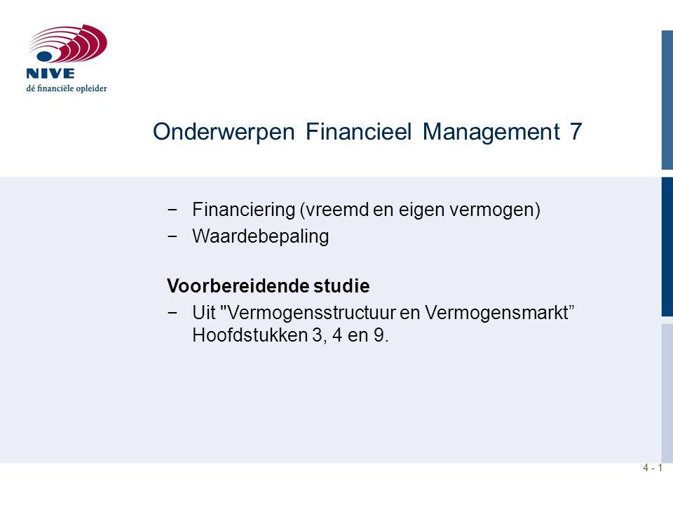Onderwerpen Financieel Management 7