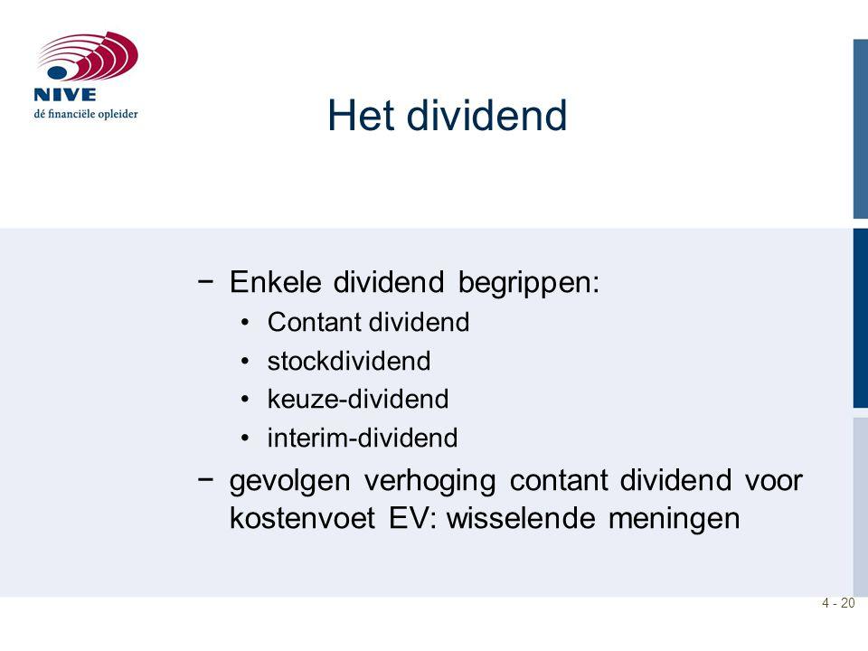 Het dividend Enkele dividend begrippen: