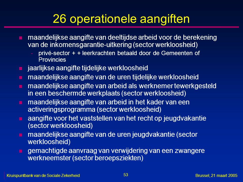 26 operationele aangiften