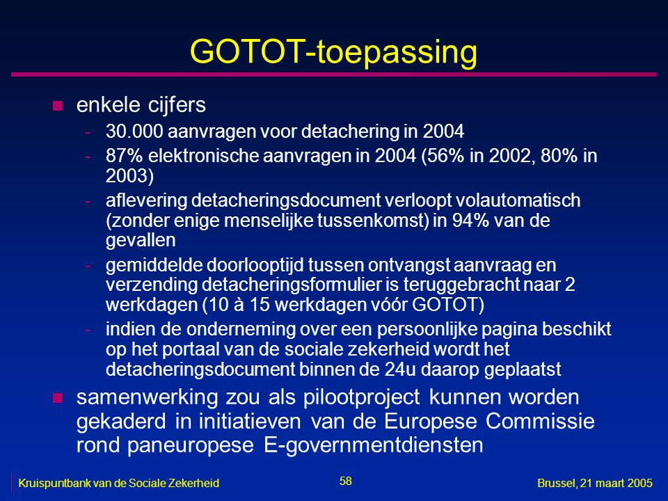 GOTOT-toepassing enkele cijfers