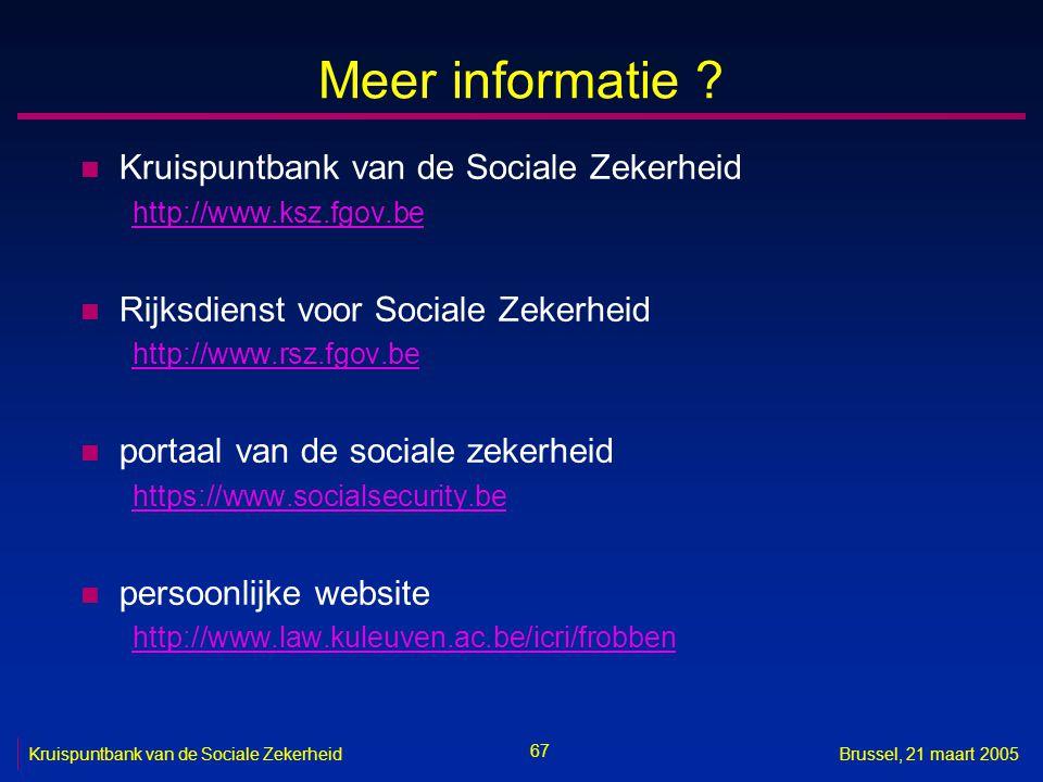 Meer informatie Kruispuntbank van de Sociale Zekerheid