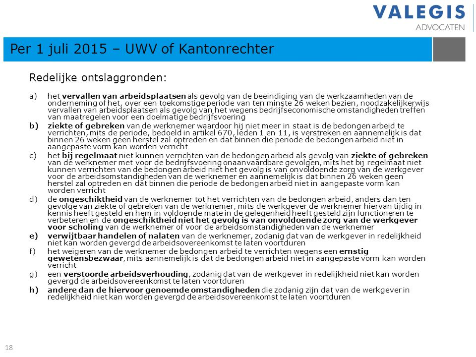 Per 1 juli 2015 – UWV of Kantonrechter