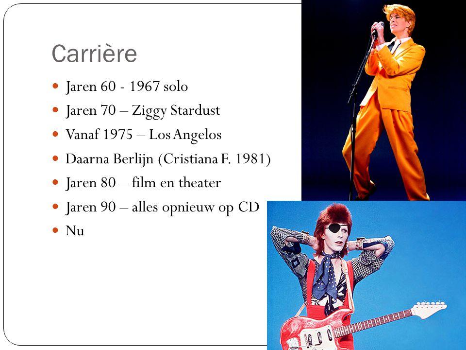 Carrière Jaren 60 - 1967 solo Jaren 70 – Ziggy Stardust