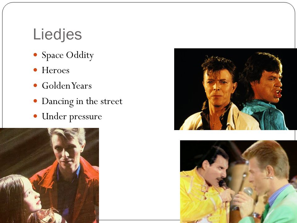 Liedjes Space Oddity Heroes Golden Years Dancing in the street