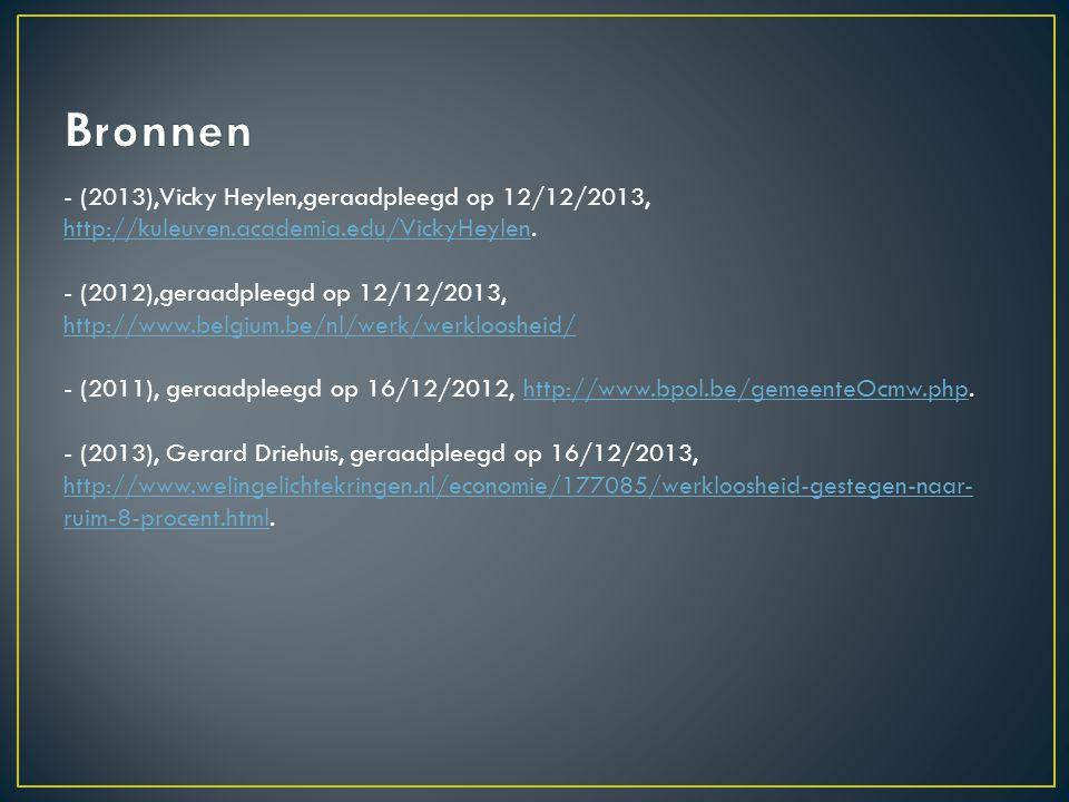 Bronnen - (2013),Vicky Heylen,geraadpleegd op 12/12/2013, http://kuleuven.academia.edu/VickyHeylen.