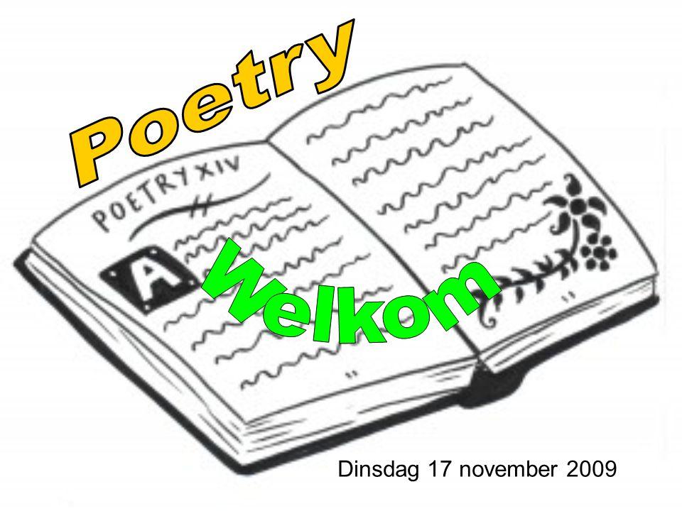 Poetry Welkom Dinsdag 17 november 2009