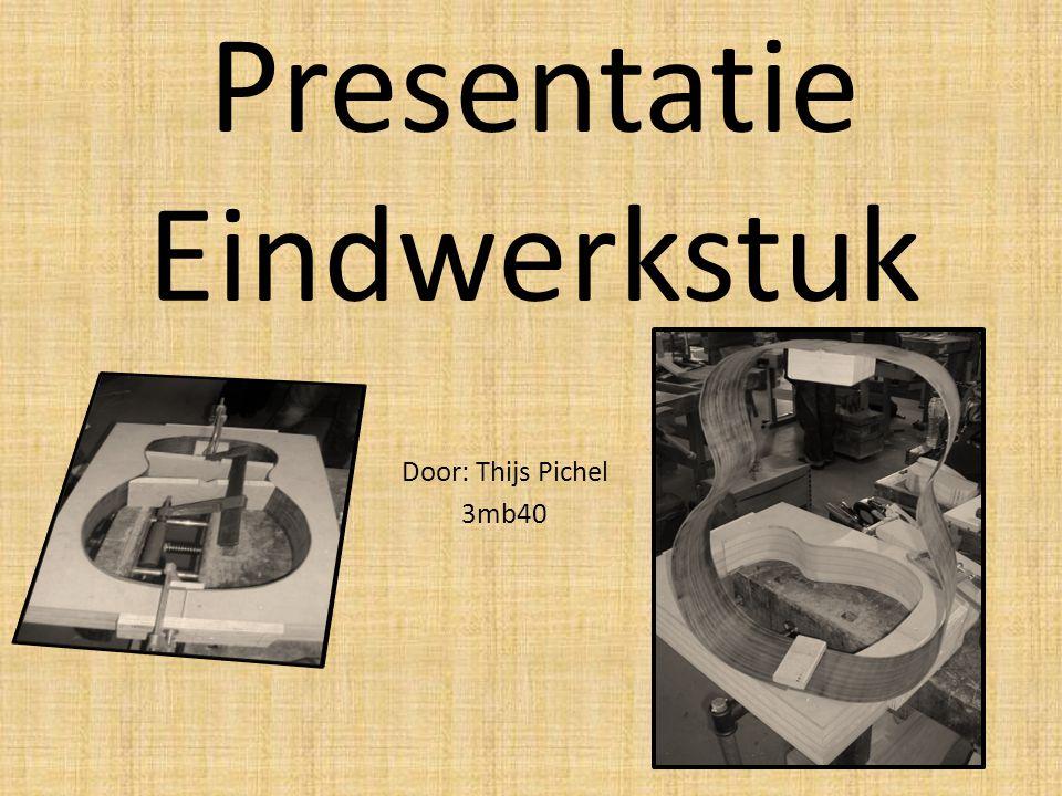 Presentatie Eindwerkstuk