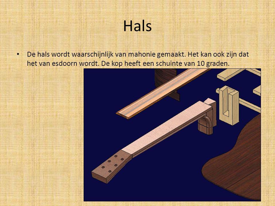 Hals De hals wordt waarschijnlijk van mahonie gemaakt.