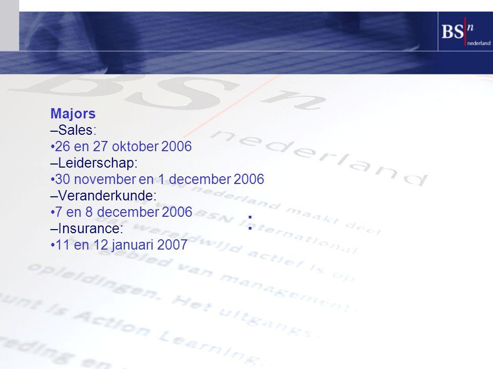 : Majors –Sales: •26 en 27 oktober 2006 –Leiderschap: