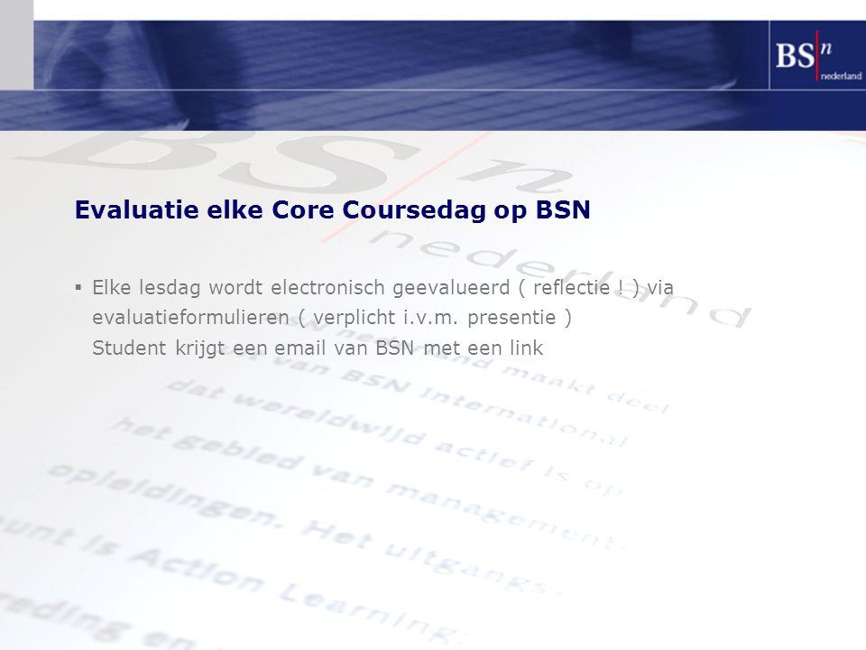 Evaluatie elke Core Coursedag op BSN