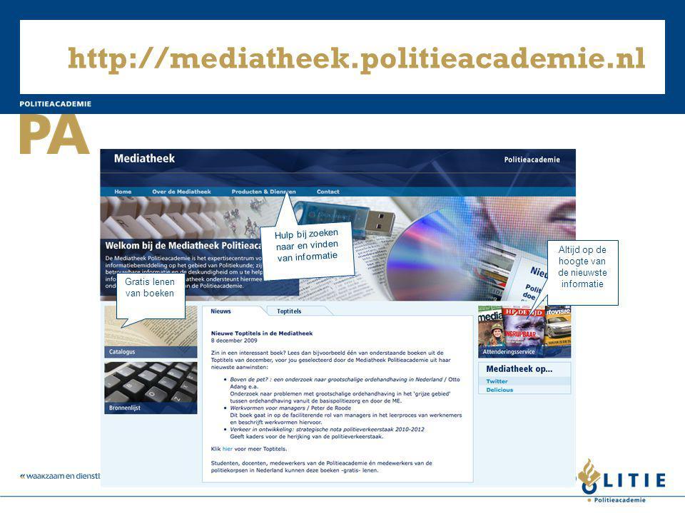 http://mediatheek.politieacademie.nl Hulp bij zoeken naar en vinden van informatie. Altijd op de hoogte van de nieuwste informatie.
