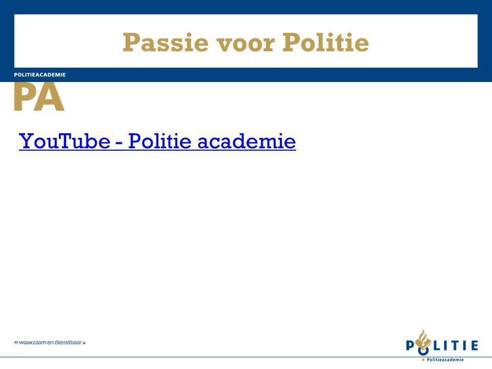 Passie voor Politie YouTube - Politie academie