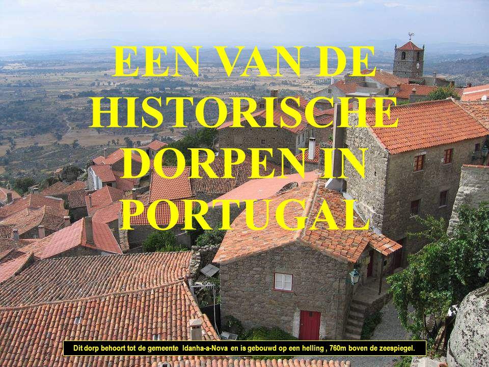 EEN VAN DE HISTORISCHE DORPEN IN PORTUGAL