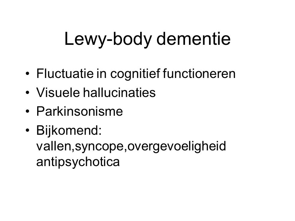 Lewy-body dementie Fluctuatie in cognitief functioneren