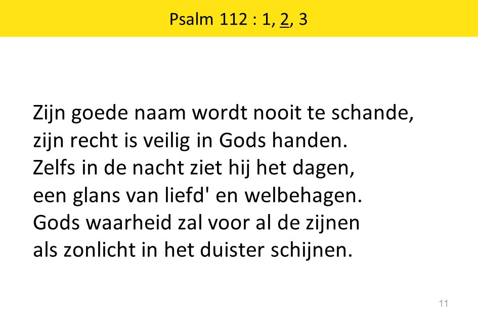 Psalm 112 : 1, 2, 3