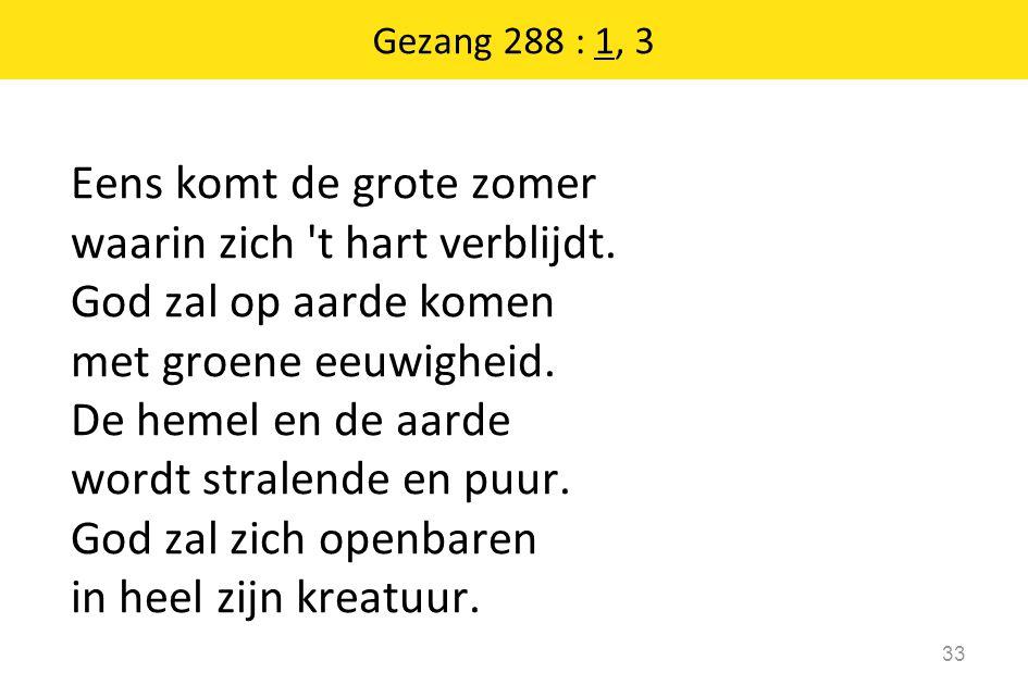 Gezang 288 : 1, 3