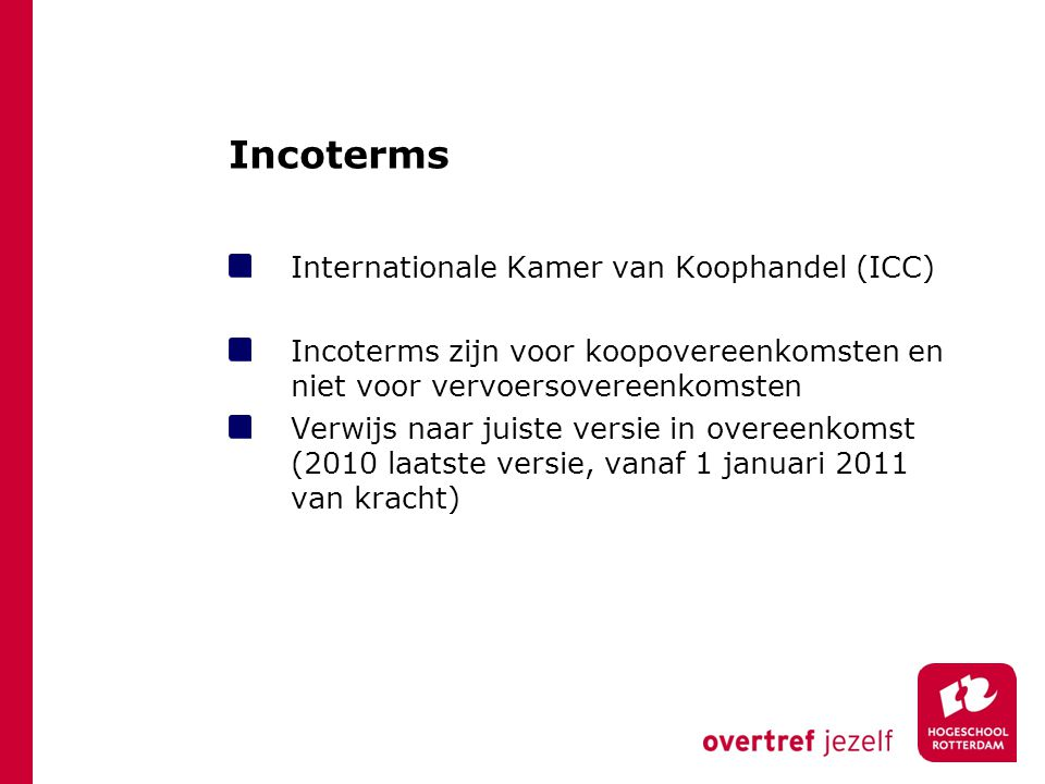Incoterms Internationale Kamer van Koophandel (ICC)
