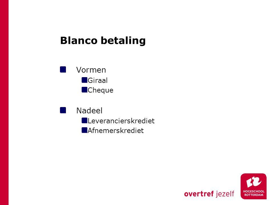 Blanco betaling Vormen Nadeel Giraal Cheque Leverancierskrediet