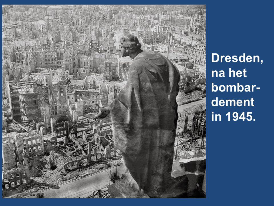 Dresden, na het bombar-dement in 1945.