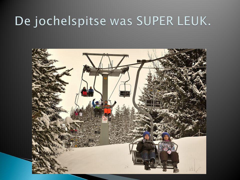De jochelspitse was SUPER LEUK.