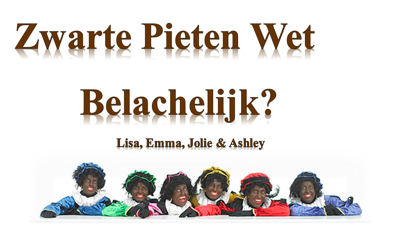 Zwarte Pieten Wet Belachelijk Lisa, Emma, Jolie & Ashley