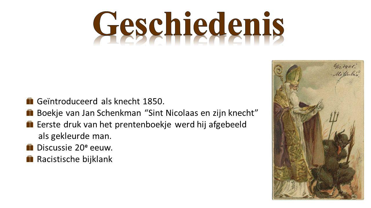 Geschiedenis Geïntroduceerd als knecht 1850.