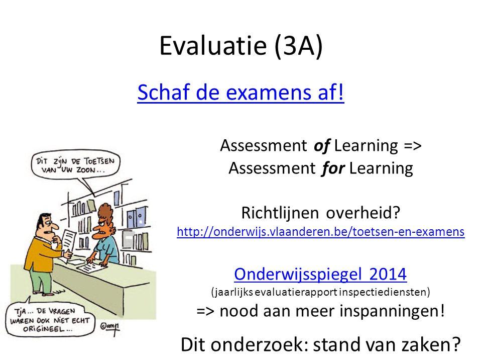 Evaluatie (3A) Schaf de examens af!