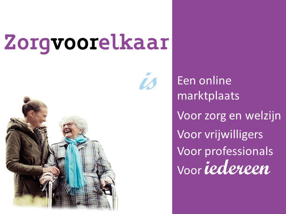 is Een online marktplaats Voor zorg en welzijn Voor vrijwilligers
