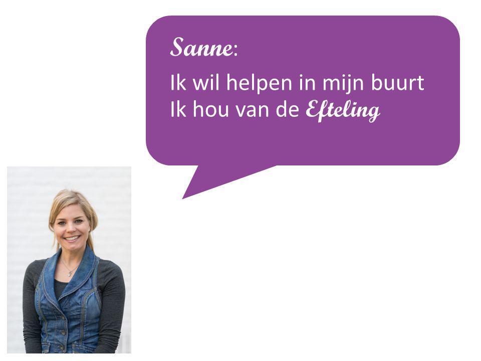 Sanne: Ik wil helpen in mijn buurt Ik hou van de Efteling