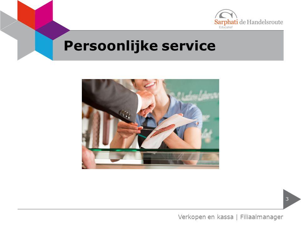 Persoonlijke service Verkopen en kassa | Filiaalmanager