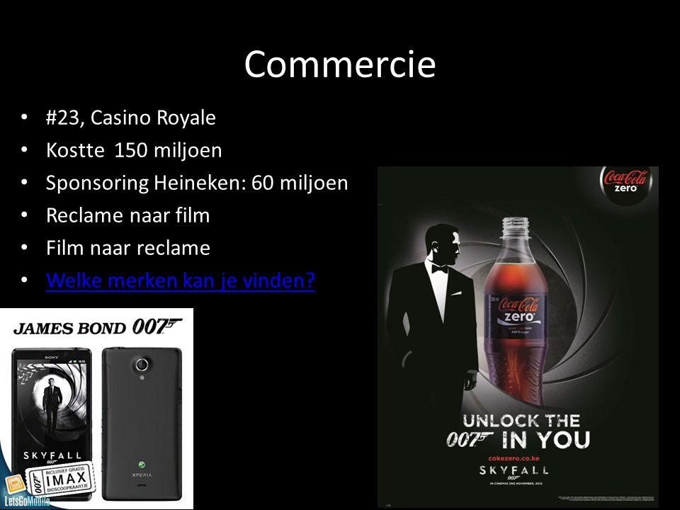 Commercie #23, Casino Royale Kostte 150 miljoen