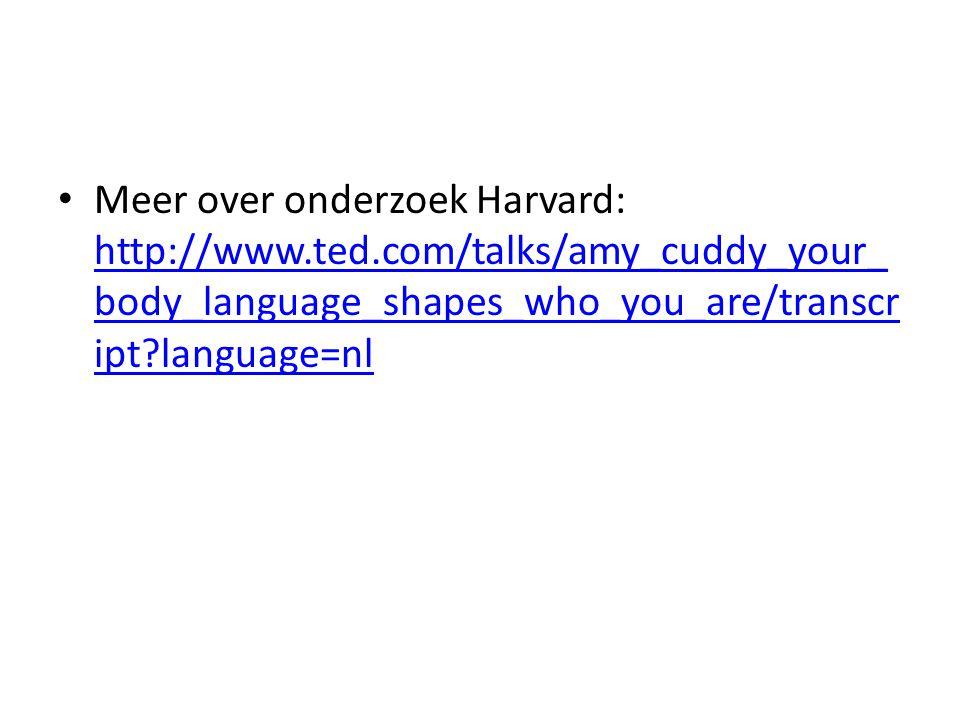 Meer over onderzoek Harvard: http://www. ted