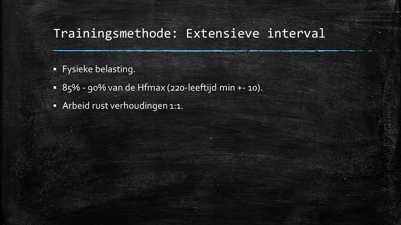Trainingsmethode: Extensieve interval