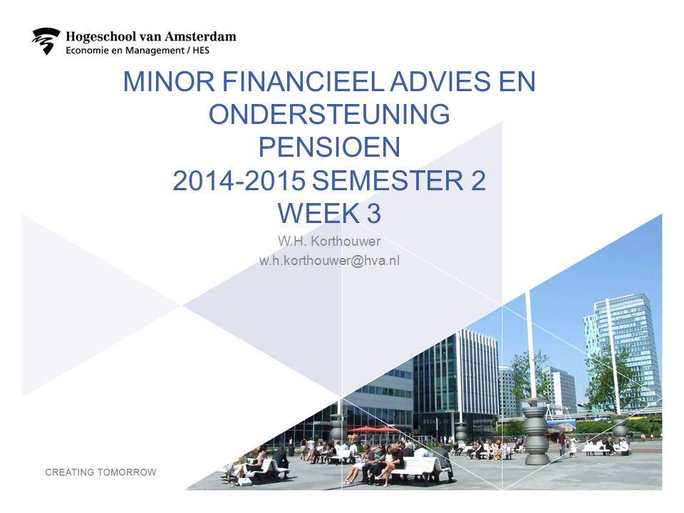Minor financieel advies en ondersteuning pensioen 2014-2015 semester 2 week 3