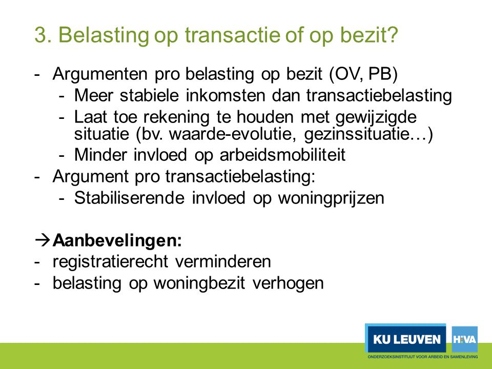 3. Belasting op transactie of op bezit