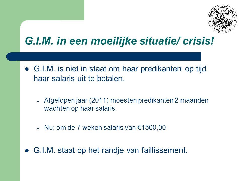 G.I.M. in een moeilijke situatie/ crisis!