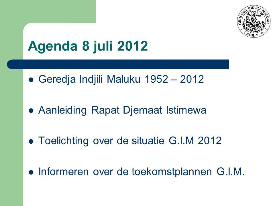Agenda 8 juli 2012 Geredja Indjili Maluku 1952 – 2012