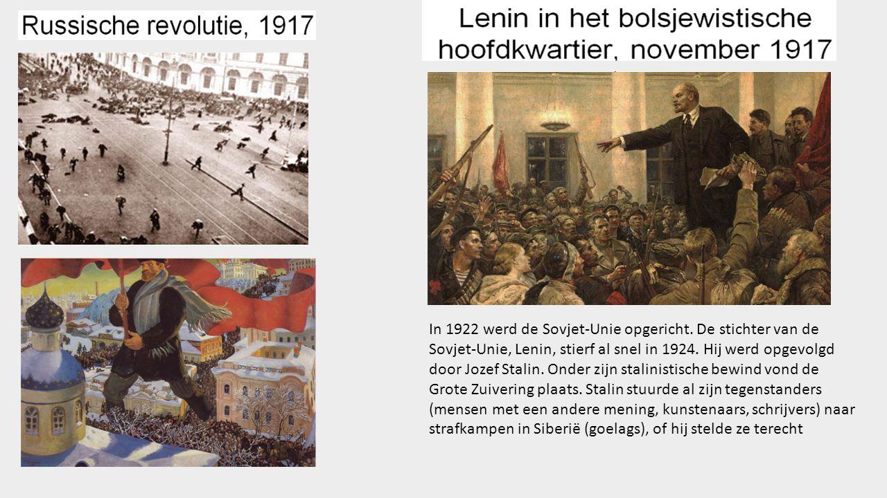 In 1922 werd de Sovjet-Unie opgericht