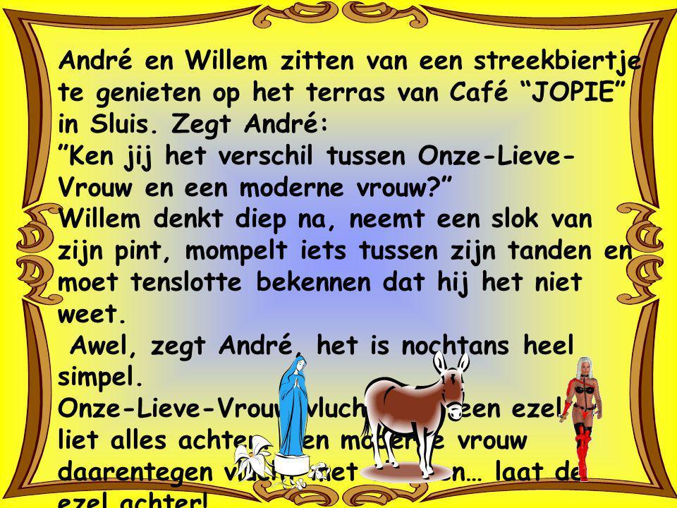 André en Willem zitten van een streekbiertje te genieten op het terras van Café JOPIE in Sluis. Zegt André: