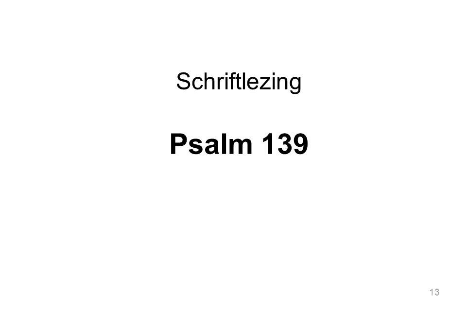 Schriftlezing Psalm 139