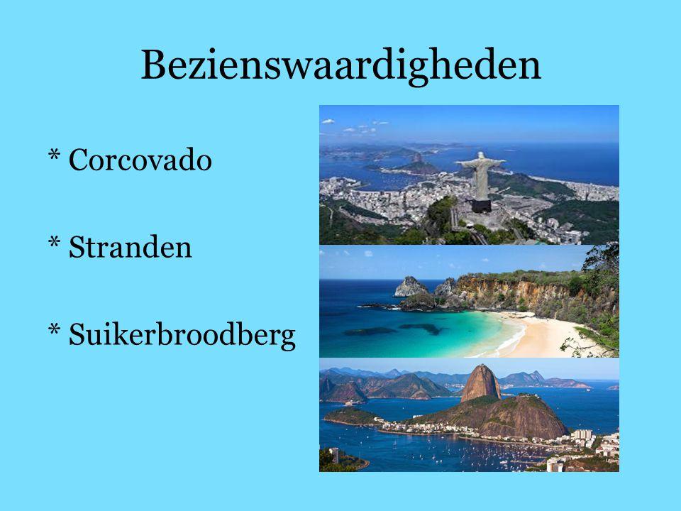 Bezienswaardigheden * Corcovado * Stranden * Suikerbroodberg