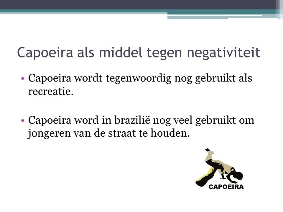 Capoeira als middel tegen negativiteit