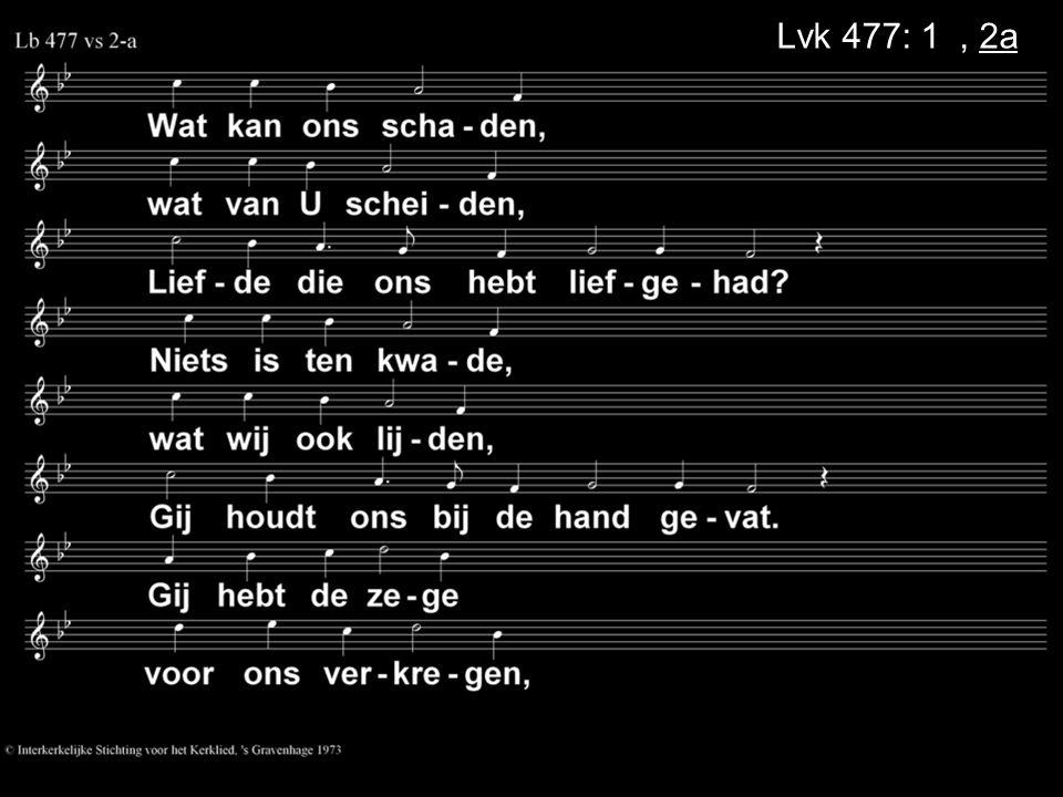 Lvk 477: 1a, 2a