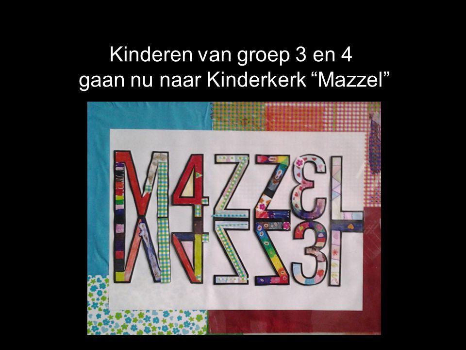gaan nu naar Kinderkerk Mazzel