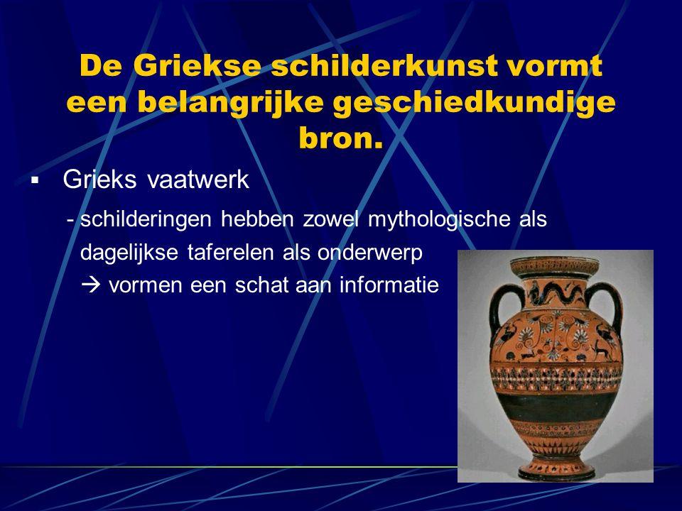 De Griekse schilderkunst vormt een belangrijke geschiedkundige bron.